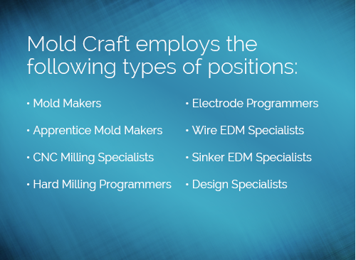 mold craft injection mold manufacturing careers